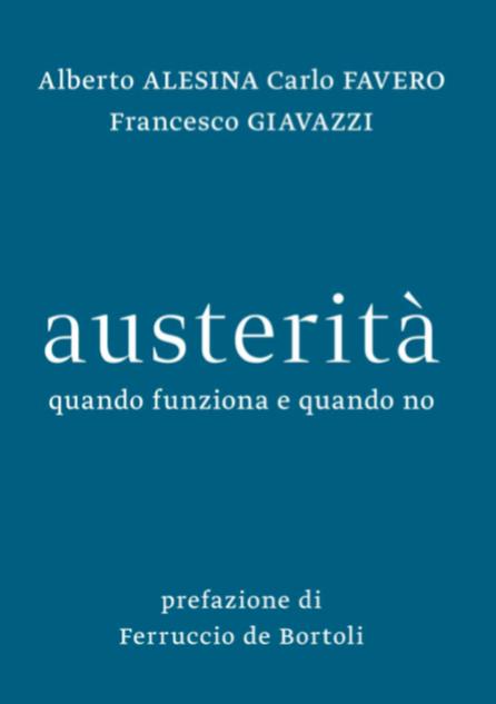 La copertina del libro di Alesina, Favero e Giavazzi