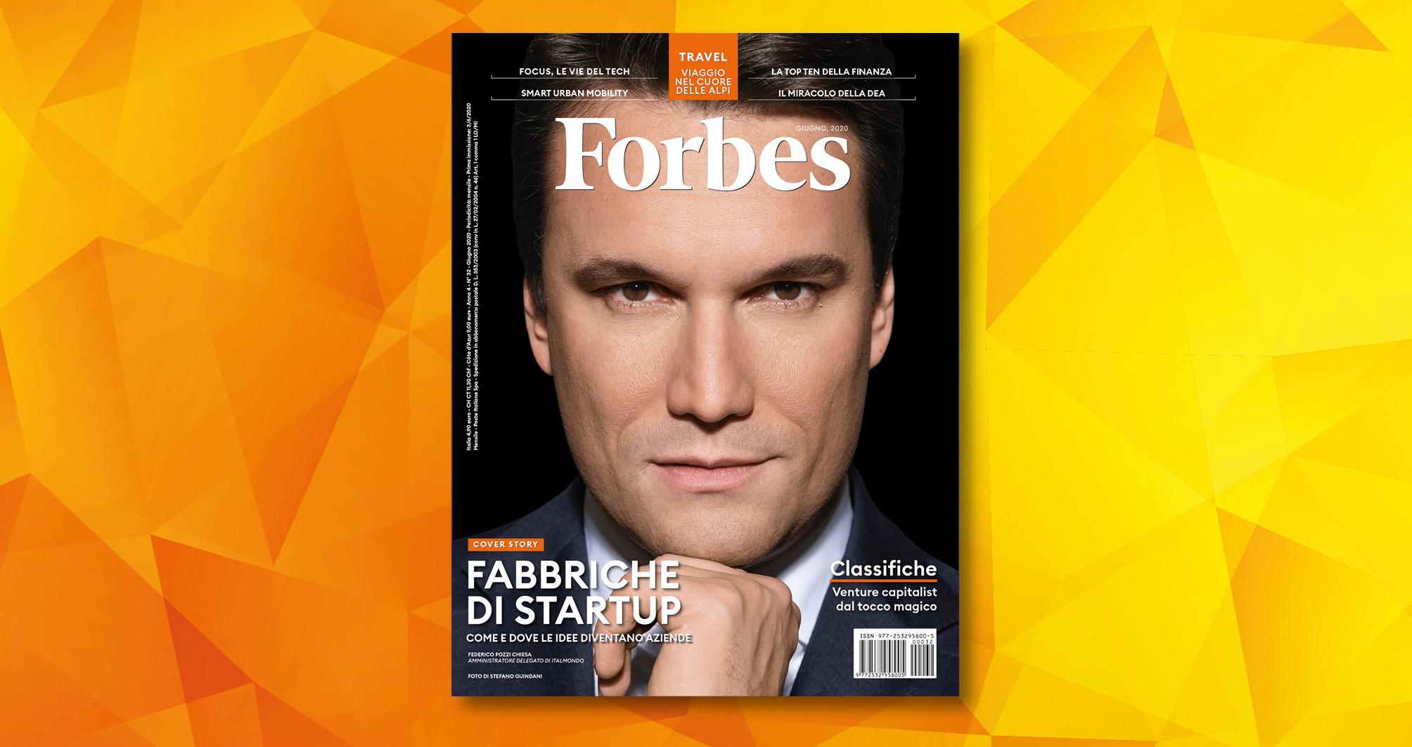 Le fabbriche di startup nel nuovo numero di Forbes, da oggi in edicola